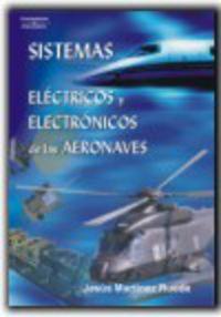 GS - SISTEMAS ELECTRICOS Y ELECTRONICOS DE LAS AERONAVES (LOGSE) - MANTENIMIENTO DE AVIONICA / MANTENIMIENTO AERODINAMICO - TRANSPORTE Y MANTENIMIENTO DE VEHICULOS