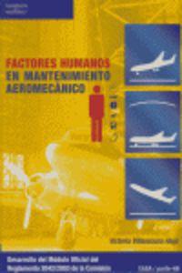 GS - FACTORES HUMANOS EN MANTENIMIENTO AEROMECANICO (LOGSE) - MANTENIMIENTO DE AVIONICA / MANTENIMIENTO AERODINAMICO - TRANSPORTE Y MANTENIMIENTO DE VEHICULOS