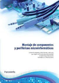 MONTAJE DE COMPONENTES Y PERIFERICOS MICROINFORMATICOS