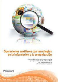 OPERACIONES AUXILIARES CON TECNOLOGIAS DE LA INFORMACION