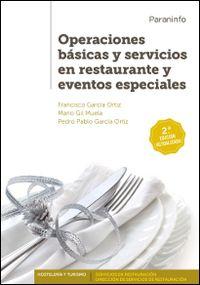 (2 Ed) Gm / Gs - Operaciones Basicas Y Servicios Restaurante Y Eventos - Hosteleria Y Turismo - Aa. Vv.