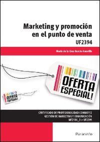 CP - MARKETING Y PROMOCION EN EL PUNTO DE VENTA - UF2394 - COMERCIO Y MARKETING