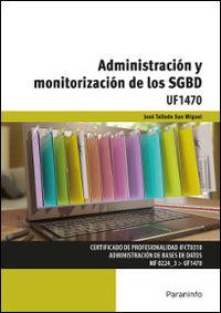 CP - ADMINISTRACION Y MONITORIZACION DE LOS SGBD - INFORMATICA Y COMUNICACIONES