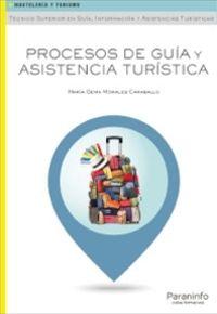 Gs - Procesos De Guia Y Asistencia Turistica - Hosteleria Y Turismo - Maria Gema Morales Caraballo