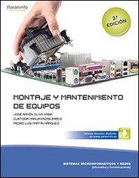 Gm - Montaje Y Mantenimiento De Equipos - Sistemas Microinformaticos Y Redes - Custodia Manjavacas Zarco / Jose Ramon Oliva Haba / Pedro Luis Martin Marquez