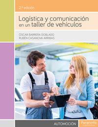 GS - LOGISTICA Y COMUNICACION EN UN TALLER DE VEHICULOS - TRANSPORTE Y MANTENIMIENTO DE VEHICULOS