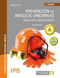 (2 Ed) Fpb - Prevencion De Riesgos Laborales - Seguridad Y Salud Laboral - Maria Pilar Diaz Zazo