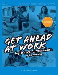 Gs - Ingles Get Ahead At Work - Administracion Comercio - Maria Jose Carrasco Cabrera