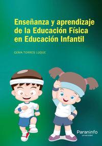 ENSEÑANZA Y APRENDIZAJE DE LA EDUCACION FISICA EN EDUCACION INFANTIL