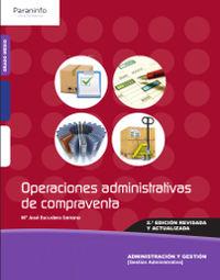 Gm - Operaciones Administrativas De Compraventa (loe) - Maria Jose Escudero Serrano