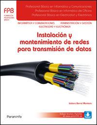 Fpb 1 - Instalacion Y Mantenimiento De Redes Para Transmision De Datos - Informatica Y Comunicaciones - Isidoro Berral Montero