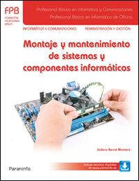 FPB 1 - MONTAJE Y MANTENIMIENTO DE SISTEMAS Y COMPONENTES INFORMATICOS
