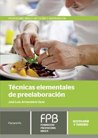 Fpb 1 - Tecnicas Elementales De Preelaboracion - Hosteleria Y Turismo - Jose Luis Armendariz Sanz