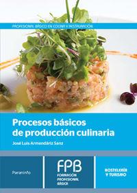 Fpb 1 - Procesos Basicos De Produccion Culinaria - Hosteleria Y Turismo - Jose Luis Armendariz Sanz