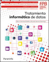 FPB 1 - TRATAMIENTO INFORMATICO DE DATOS - ADMINISTRACION Y GESTION