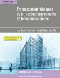 Gs - Procesos En Instalaciones Infraestructuras Comunes De Telecomunicaciones - Luis Miguel Cerda Filiu / Tomas Hidalgo Iturralde