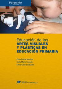 Educacion De Las Artes Visuales Y Plasticas En Primaria - Olaia Fontal Merillas