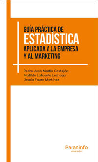 GUIA PRACTICA DE ESTADISTICA APLICADA A LA EMPRESA Y AL MARKETING