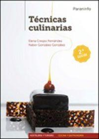 (2 Ed) Gm - Tecnicas Culinarias - Nabor Gonzalez Gonzalez / Elena Crespo Fernandez