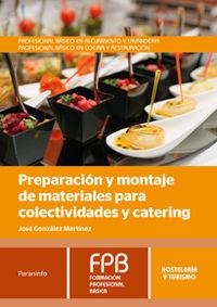 Fpb - Preparacion Y Montaje De Materiales Para Colectividades Y Catering - Hosteleria Y Turismo - Jose Gonzalez Martinez