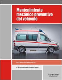 Gm - Mantenimiento Mecanico Preventivo Del Vehiculo - David Gonzalez Calleja