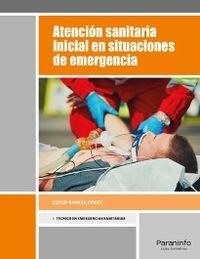 GM - ATENCION SANITARIA INICIAL EN SITUACIONES DE EMERGENCIA