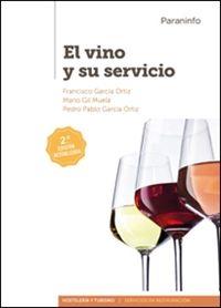 GM - VINO Y SU SERVICIO, EL