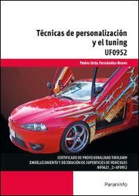 CP - TECNICAS DE PERSONALIZACION Y EL TUNING - UF0952 - TRANSPORTE Y MANTENIMIENTO DE VEHICULOS