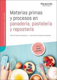GM - MATERIAS PRIMAS Y PROCESOS EN PANADERIA, PASTELERIA Y REPOSTERIA