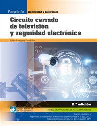 (2 Ed) Gm - Circuito Cerrado De Television Y Seguridad Electronica - Julian Rodriguez Fernandez