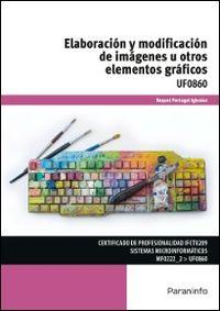 CP - ELABORACION Y MODIFICACION DE IMAGENES U OTROS ELEMENTOS GRAFICOS (UF0860)