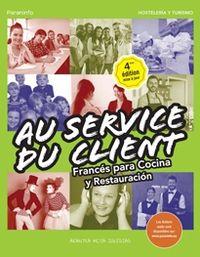 (4 ED) GM / GS - FRANCES PARA COCINA Y RESTAURACION - AU SERVICE DU CLIENT