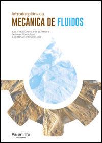 Introduccion A La Mecanica De Fluidos - Jose Manuel Gordillo / Guillaume Riboux Acher / Juan Manuel Fernandez Garcia