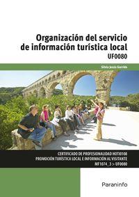 CP - ORGANIZACION DEL SERVICIO DE INFORMACION TURISTICA LOCAL - UF0080