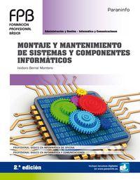 (2 ED) FPB 1 - MONTAJE Y MANTENIMIENTO DE SISTEMAS Y COMPONENTES INFORMATICOS