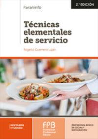 (2 ED) FPB 1 - TECNICAS ELEMENTALES DE SERVICIO - HOSTELERIA Y SERVICIO