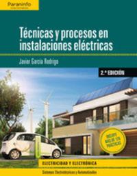 (2 Ed) Gs - Tecnicas Y Procesos En Instalaciones Electricas - Javier Garcia Rodrigo