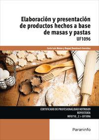 CP - ELABORACION Y PRESENTACION DE PRODUCTOS HECHOS A BASE DE MASAS Y PASTAS - UF1096