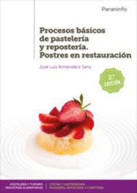 (2 ED) GM - PROCESOS BASICOS DE PASTELERIA Y REPOSTERIA - POSTRES EN RESTAURACION