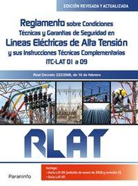 RLAT - REGLAMENTO SOBRE CONDICIONES TECNICAS Y GARANTIAS DE SEGURIDAD EN LINEAS DE ALTA TENSION