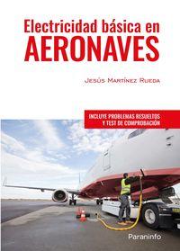 Electricidad Basica En Aeronaves - Jesus Martinez Rueda