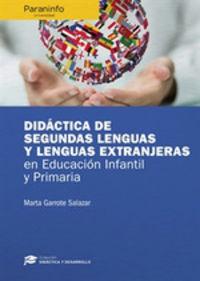 DIDACTICA DE SEGUNDAS LENGUAS Y LENGUAS EXTRANJERAS EN EDUCACION INFANTIL Y PRIMARIA