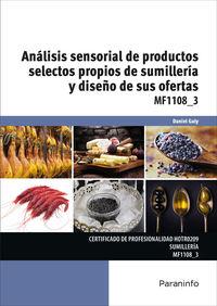 CP - MF1108_3 ANALISIS SENSORIAL DE PRODUCTOS SELECTOS PROPIOS DE SUMILLERIA Y DISEÑO DE SUS OFERTAS