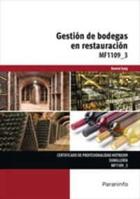 Cp - Mf1109_3 Gestion De Bodegas En Restauracion - Sumilleria - Daniel Galy