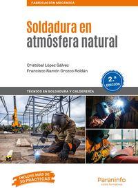 (2 Ed) Gm - Soldadura En Atmosfera Natural - Francisco Ramon Orozco Roldan / Cristobal Lopez Galvez