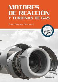 (2 Ed) Motores De Reaccion Y Turbinas De Gas - Borja Galmes Belmonte