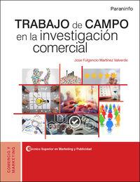 CF - TRABAJO DE CAMPO EN LA INVESTIGACION COMERCIAL