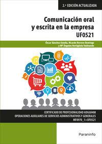 (2 ED) CP - COMUNICACION ORAL Y ESCRITA EN LA EMPRESA - MICROSOFT OFFICE 2016 - UF0521