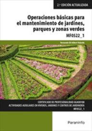 Cp - Operaciones Basicas Para El Mantenimiento De Jardines, Parques Y Zonas Verdes - Fernando Gil-Albert Velarde
