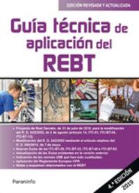 (4 ED) GUIA TECNICA DE APLICACION DEL REBT - REGLAMENTO ELECTROTECNICO PARA BAJA TENSION